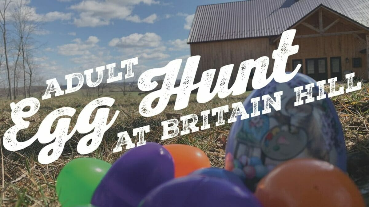 Adult Egg Hunt at Britain Hill-SOLD OUT! - Southern End ...